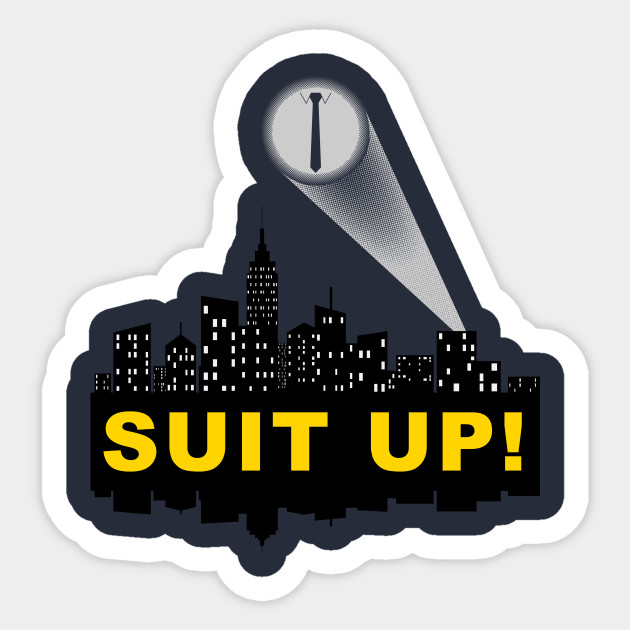Suit Up! Sticker