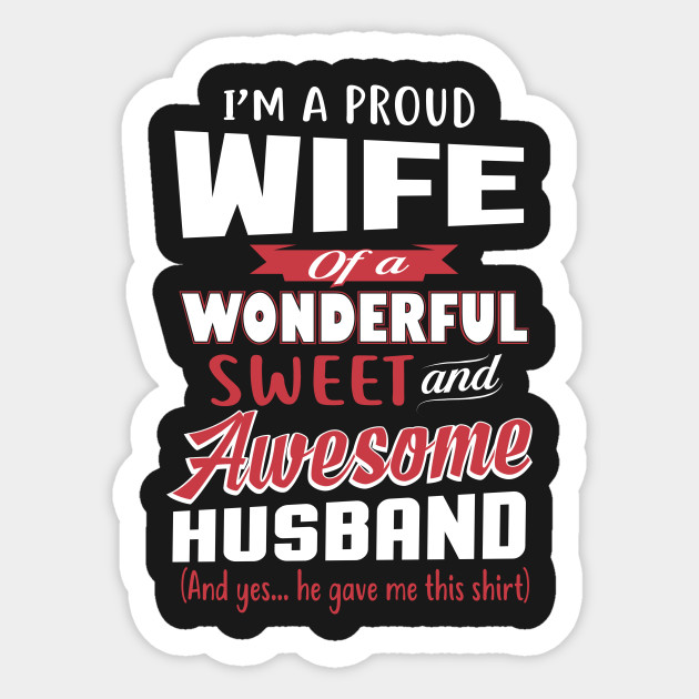 Funny Gift For Wife From Awesome Husband Birthday Sticker
