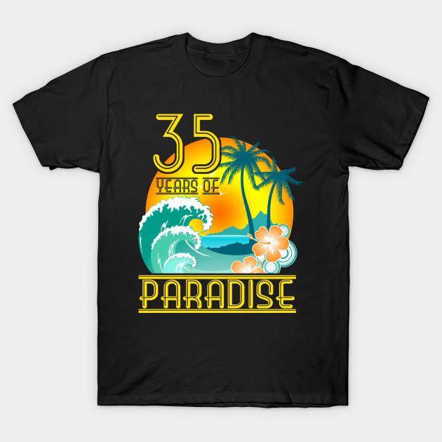 35th Anniversary Hawaiian Party Gift 35 Years T-Shirt