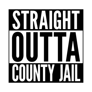 Straight Outta County Jail t-shirts