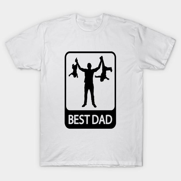 65d6529e Best Dad - Dad - T-Shirt | TeePublic