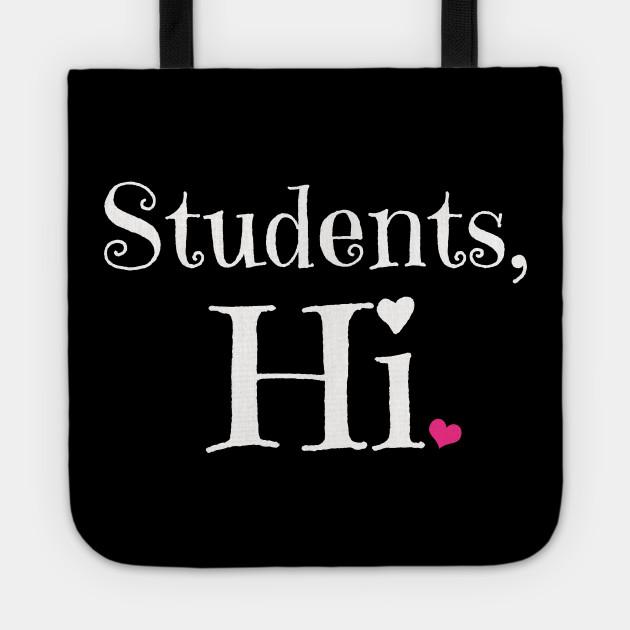 Student Hi - Student Hi - Borsa | TeePublic IT