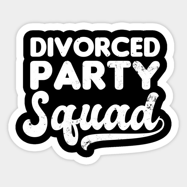 Divorced Shirt | Divorced Party Squad Gift