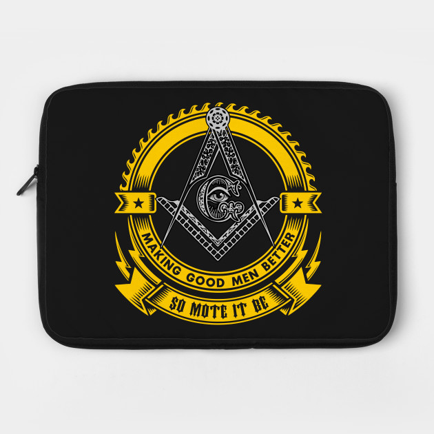 FREEMASON - Making Good Men Better - So Mote It Be
