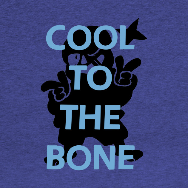 COOL TO THE BONE
