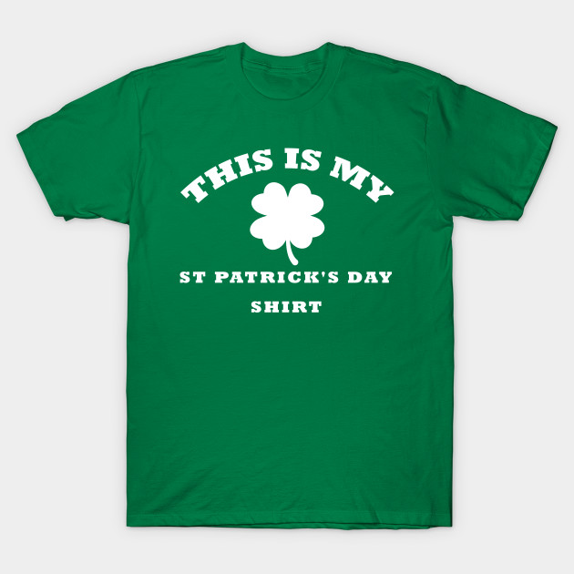 ea5ac8a08 This Is My St. Patrick's Day Shirt Women Men Kids - This Is My St ...