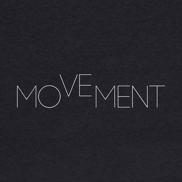 Moment, Movement