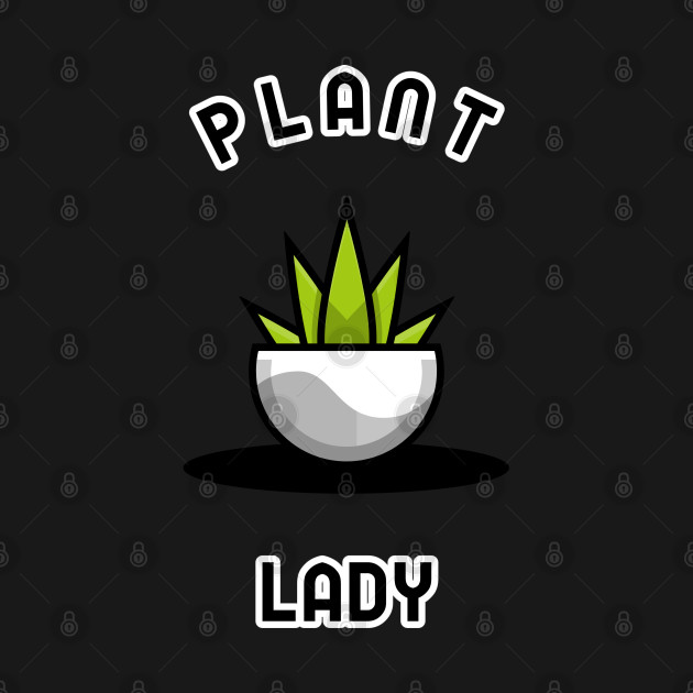 Funny 'Plant Lady' design featuring a plant in a pot.