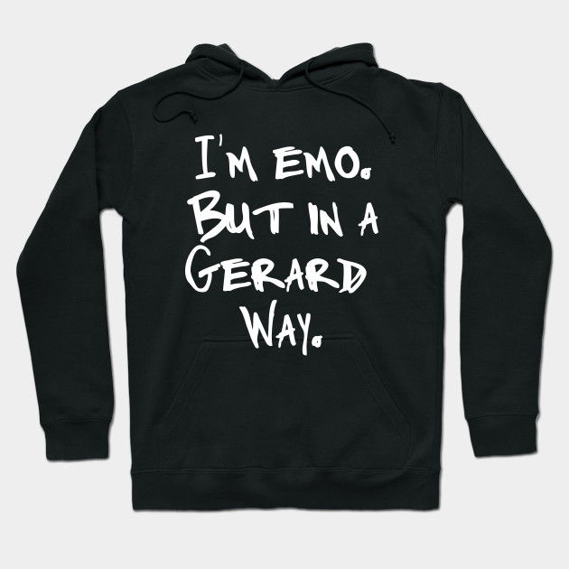 I'm Emo But In A Gerard Way