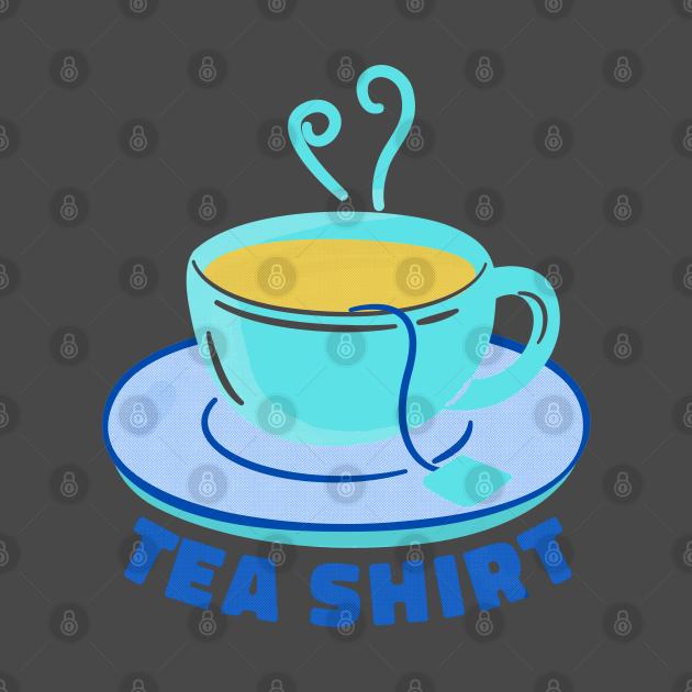 it's Tea Shirt