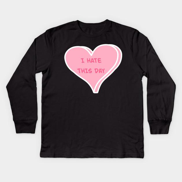 Anti Valentine S Day Shirt Funny Conversation Heart Anti