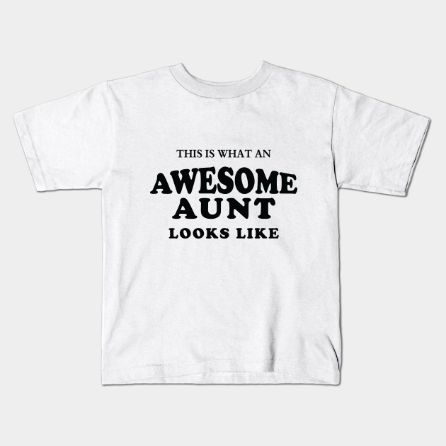 Awesome Niece Shirt /& Kids T Shirt Aunty T