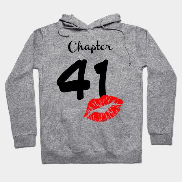 TEEPOMY Womens Womens Chapter 41 Years Old 41st Birthday Lips Gift Unisex Hoodie