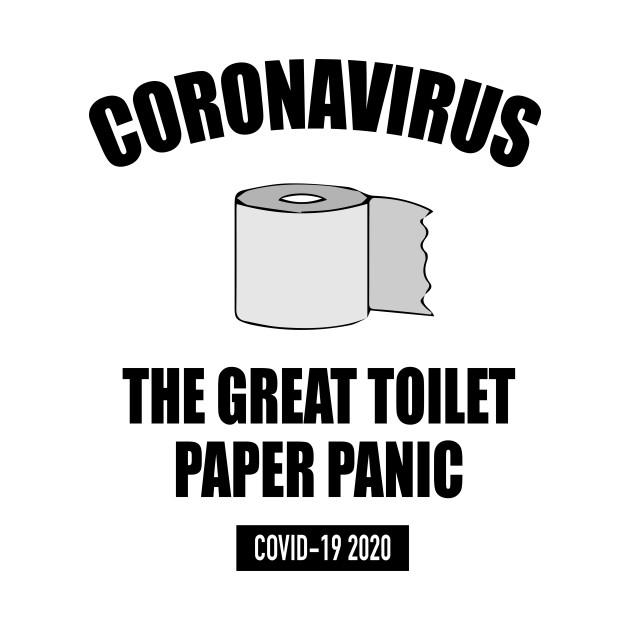 Coronavirus - The Great Toilet Paper Panic 2020