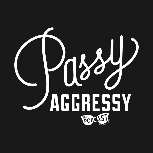 Passy Aggressy - Light
