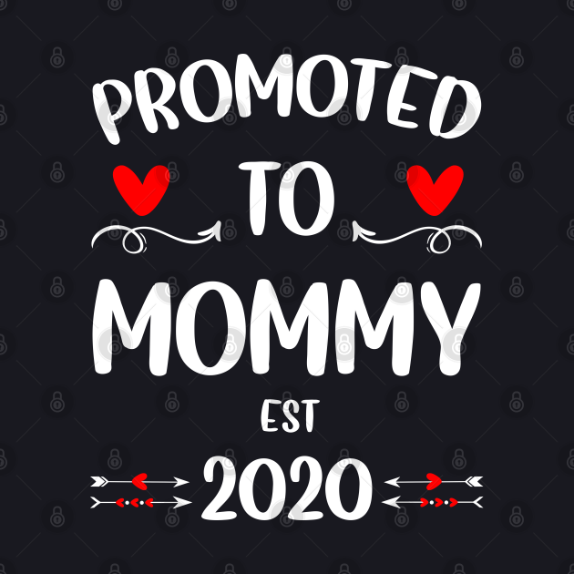 Promoted to Mommy 2020