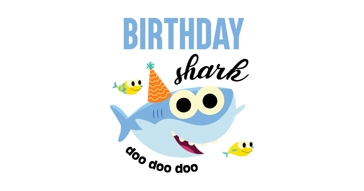 Birthday Shark Baby Doo Doo Doo Family Birthday Reunion
