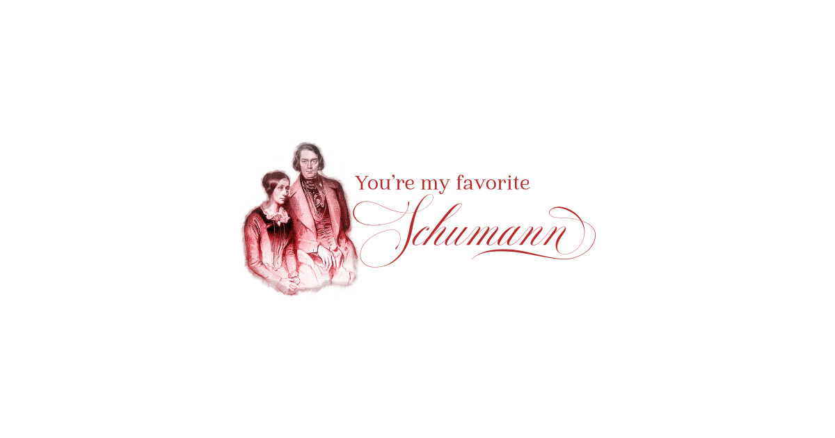 You're my favorite Schumann by k8creates