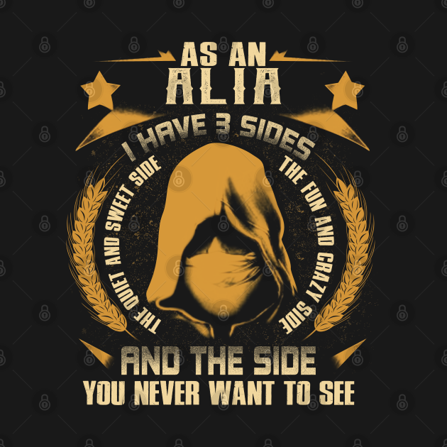 Alia - I Have 3 Sides You Never Want to See