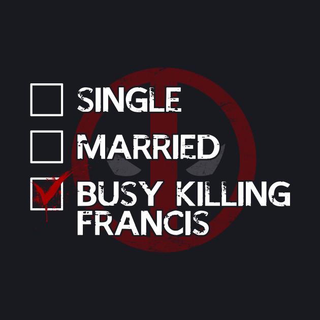 Killing Francis