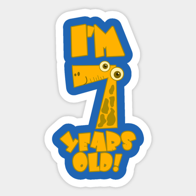 Im 7 Years Old
