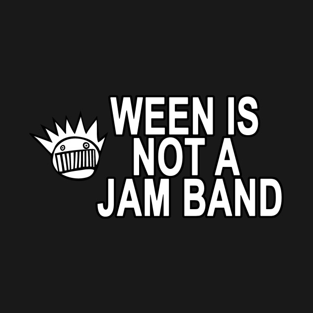 Ween Is Not A Jam Band