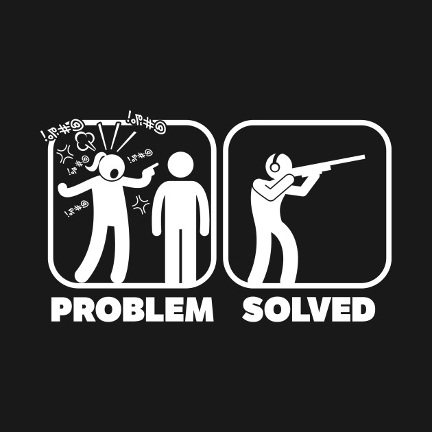 Problem Solved Hunting