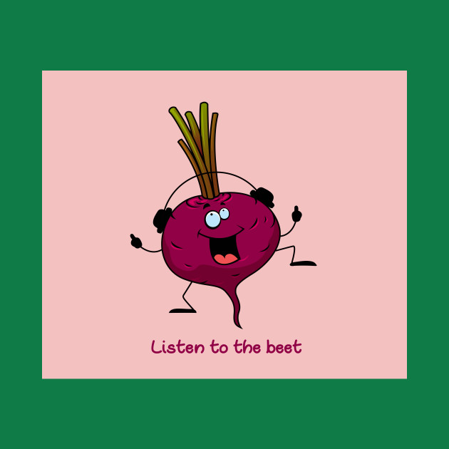 Listen To The Beet Kids T