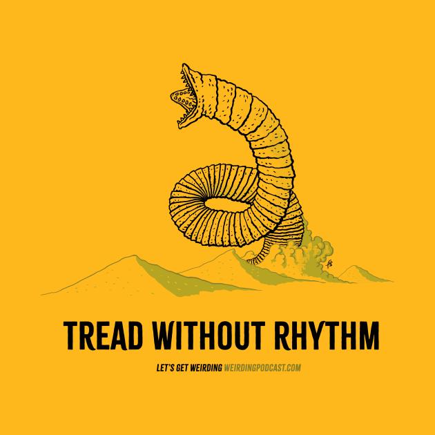 Tread Without Rhythm