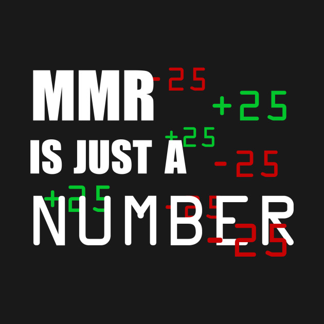MMR is just a number