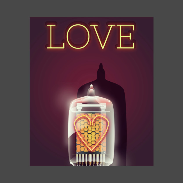 Love is a Nixie Tube
