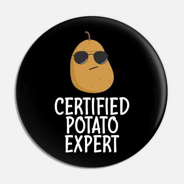Certified Potato Expert - Potato Lover Gifts