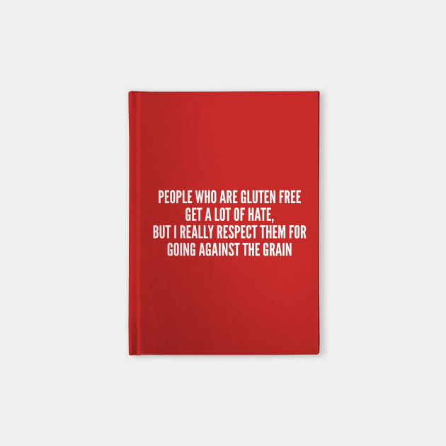 9cd19288 Funny People Who Are Gluten Free Funny Joke Statement Humor