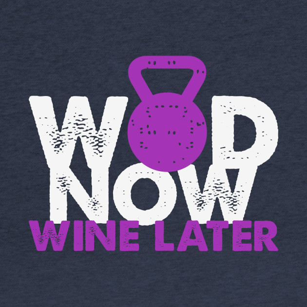 WOD Now Wine Later
