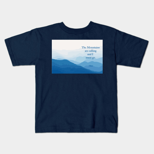 Toddler T-shirt The mountains are calling shirt Fashion Infant T-shirt
