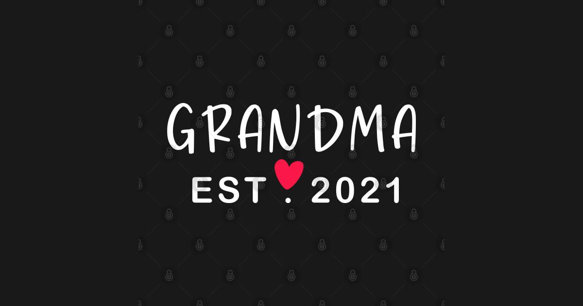 Grandma est 2021 - Grandma Gift - Kids T-Shirt   TeePublic