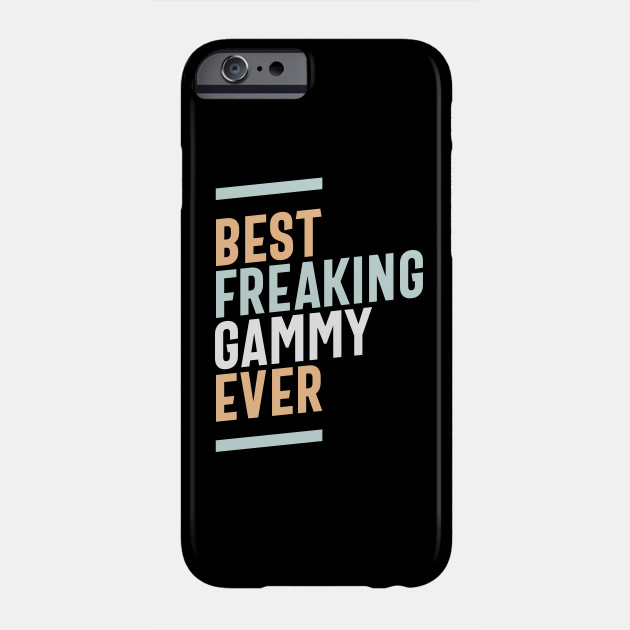 Womens Best Freaking Gammy Ever Awesome Mothers Day Phone Case