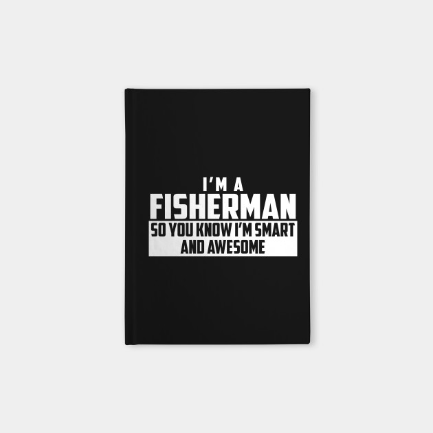 Smart and Awesome Fisherman