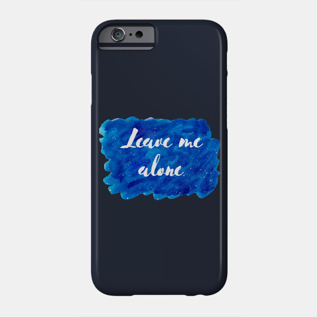 Leave Me Alone Cosmic Background (Watercolor Blue Starry Sky Antisocial  Quote Funny Quotes Silly Sayings Blue Ocean Galaxy Space)