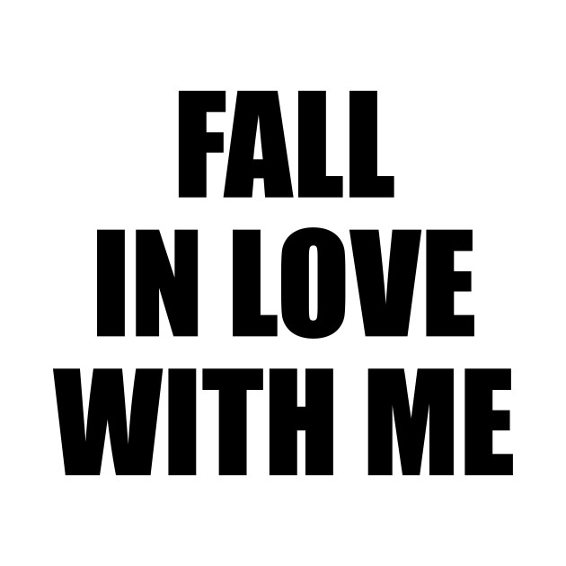 Fall in love with me 2