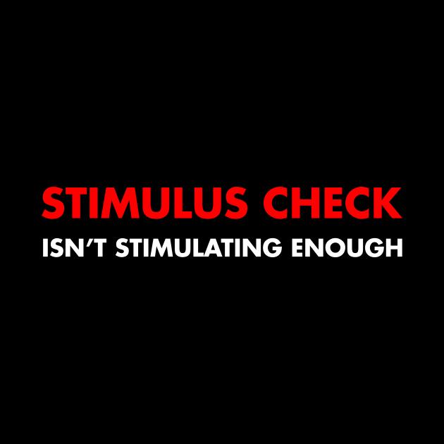 Stimulus Check isnt stimulating enough
