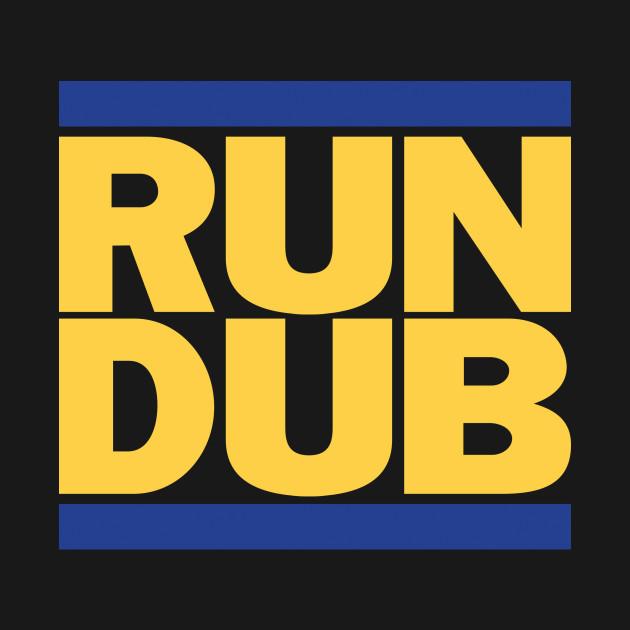 RUN DUB