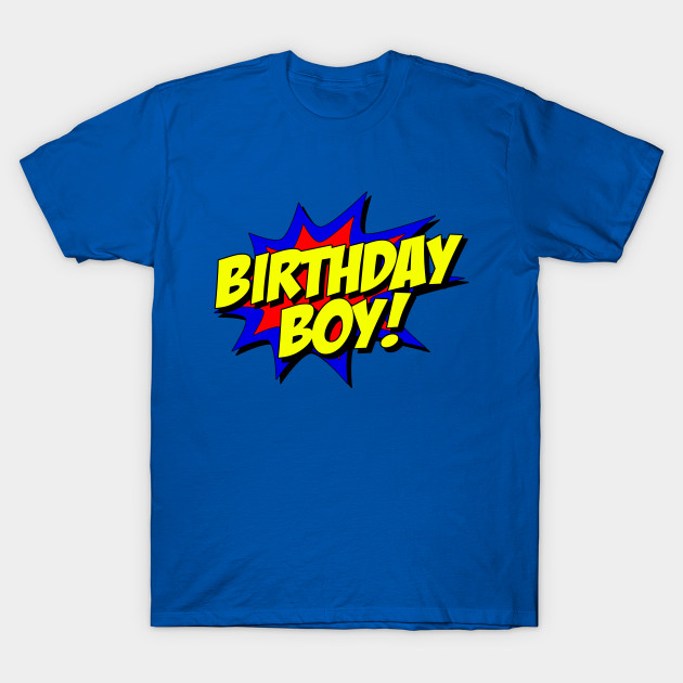 Birthday Boy Superhero T Shirt