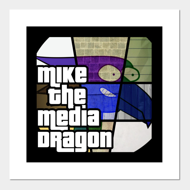 Mike the Media Dragon - Grand Theft Auto Edition