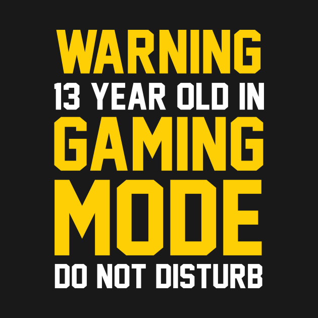 13th Birthday Gift Shirt 13 Years Old In Gaming Mode Gamer