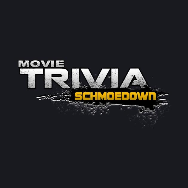 MOVIE TRIVIA SCHMOEDOWN SEASON 3 DESIGN