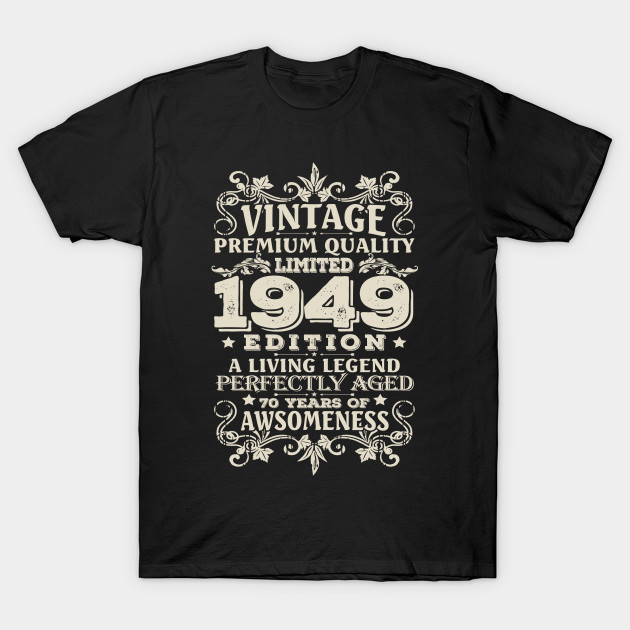 Vintage Made In 1949 70 Years Old Shirt 70th Birthday Gift T