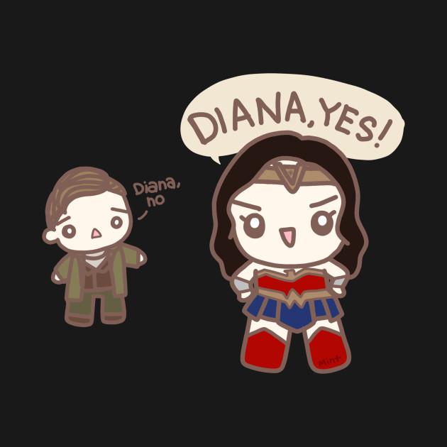 Diana no Diana YES