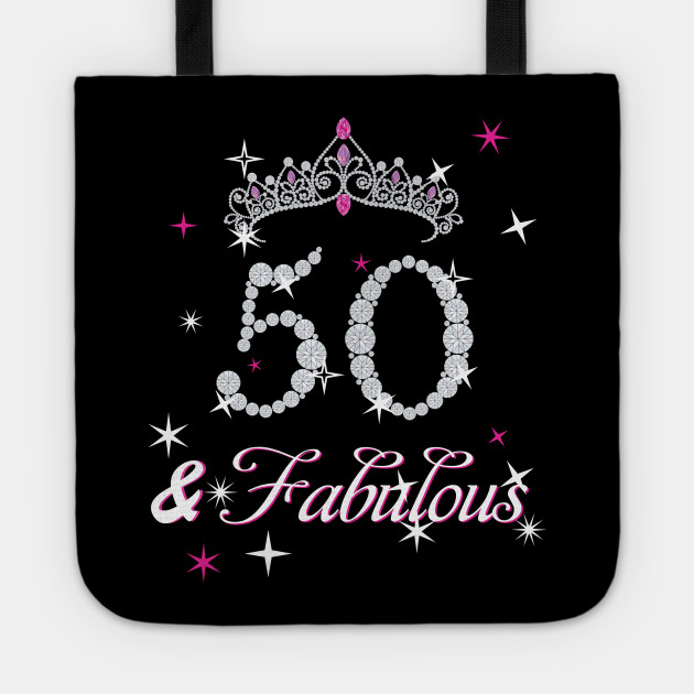 50 Abd Fabulou: 50th Birthday T-shirt. Fifty And Fabulous T Shirt For