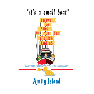 It's A Small Boat (classic) t-shirts